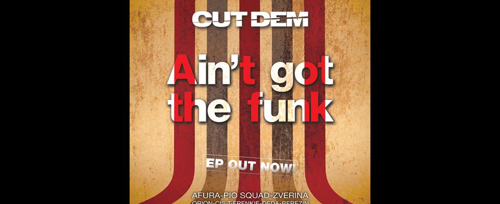 Ain't got the funk EP