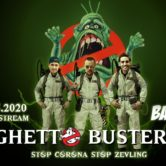 Ghetto Busters/Stop Zevling – live video stream
